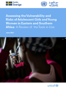 Assessing the Vulnerability and Risks of Adolescent Girls and Young Women in Eastern and Southern Africa